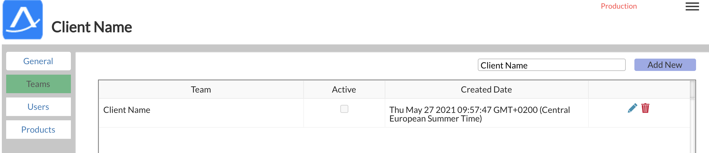 Production  Client Name  General  Teams  Users  Products  Team  Client Name  Active  Client Name  Created Date  Thu May 27 GMT+0200 (Central  European Summer Time)